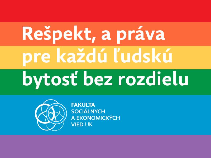 Rešpekt, dôstojnosť a ľudské práva pre každú ľudskú bytosť